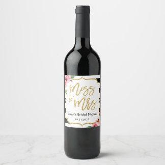 Etiqueta Para Botella De Vino Srta. floral a señora Bridal Shower Wine Label