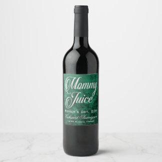 Etiqueta Para Botella De Vino Verde del día de madre del jugo de la mamá y falso