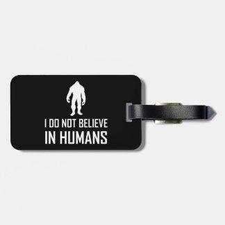 Etiqueta Para Maletas Bigfoots no cree en los seres humanos blancos