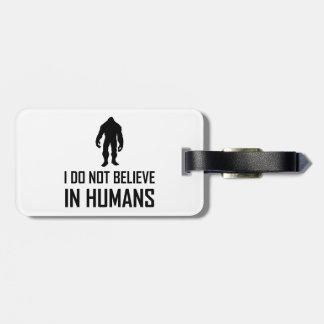 Etiqueta Para Maletas Bigfoots no cree en seres humanos