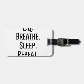 Etiqueta Para Maletas el aceite respira la repetición del sueño -