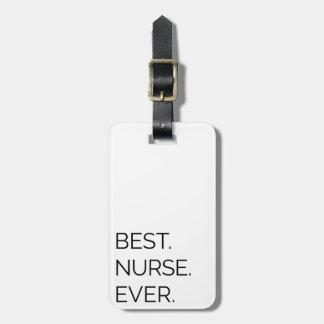 Etiqueta Para Maletas El mejor. Enfermera. Nunca