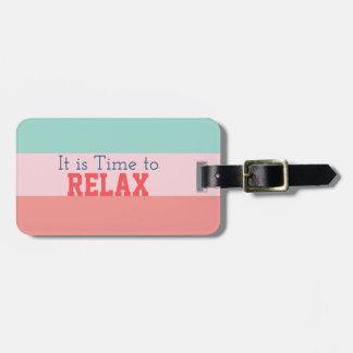 """Etiqueta Para Maletas """"Es hora de relajar"""" rayado"""