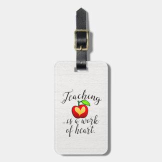 Etiqueta Para Maletas La enseñanza es un trabajo del aprecio del