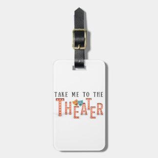 Etiqueta Para Maletas Lléveme al teatro