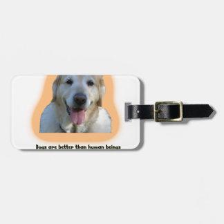 Etiqueta Para Maletas Los perros son mejores que seres humanos