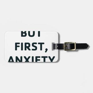 Etiqueta Para Maletas Pero primero, ansiedad