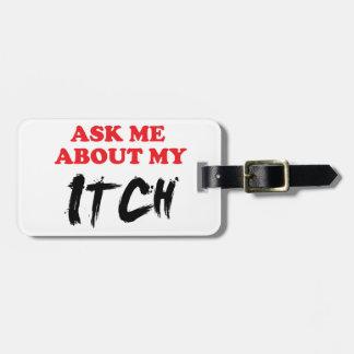 Etiqueta Para Maletas Pregúnteme acerca de mi picor