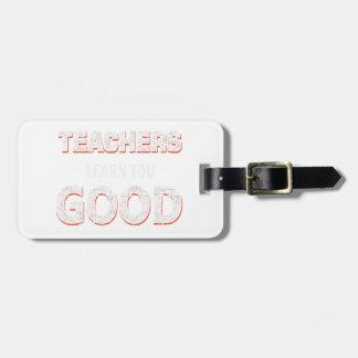 Etiqueta Para Maletas Profesores que van a aprenderle bueno