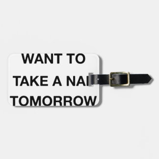 Etiqueta Para Maletas quiero ya tomar una siesta mañana