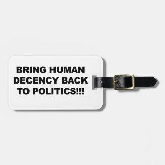 Etiqueta Para Maletas Traiga la decencia humana detrás