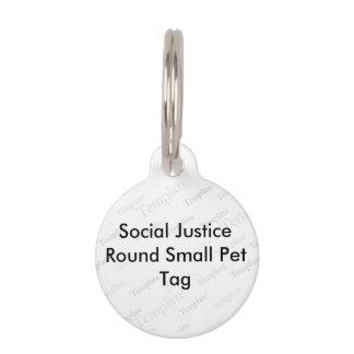 Etiqueta redonda del mascota de la justicia social placas de mascota