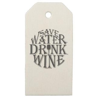Etiquetas De Madera Para Regalos Ahorre el agua y beba el diseño de la cita del