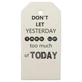 Etiquetas De Madera Para Regalos no deje ayer para tomar demasiado de hoy