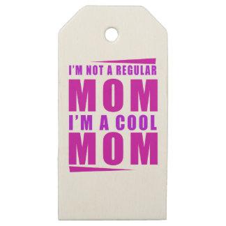 Etiquetas De Madera Para Regalos No soy una mamá del régulo que soy madre fresca