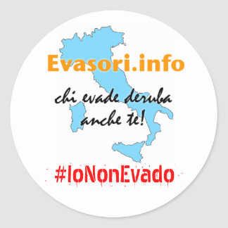 Evasori.info: #IoNonEvado del adesivi Pegatina Redonda