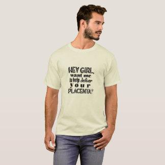 Ey chica, papá del nacimiento casero, OB, camisa