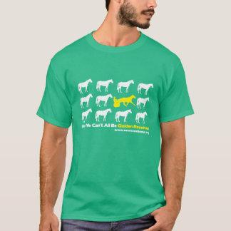¡Ey, no podemos todos ser receptor de oro! Camiseta