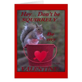"""""""Ey… No sea Squirrely… ¡Sea mi tarjeta del día de"""
