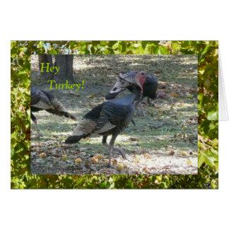 ¡Ey Turquía! El pensamiento en usted carda Tarjeta