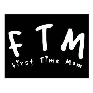 F T M Mamá de la primera vez Tarjeta Postal