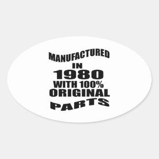 Fabricado en 1980 con las piezas de la original pegatina ovalada
