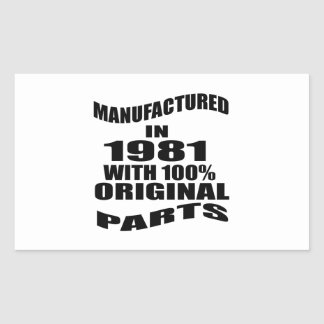 Fabricado en 1981 con las piezas de la original pegatina rectangular