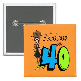 Fabuloso trigueno en el cumpleaños 40 chapa cuadrada 5 cm