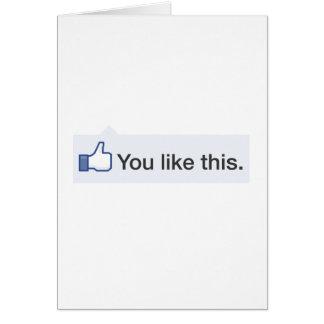 facebook USTED TIENE GUSTO DE ESTE gráfico diverti Felicitación