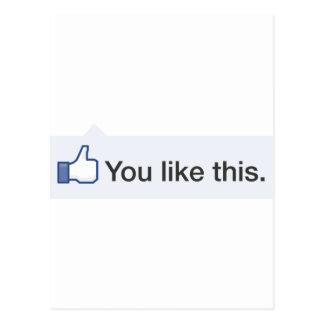 facebook USTED TIENE GUSTO DE ESTE gráfico Postal