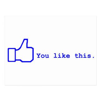 Facebook - usted tiene gusto de esto postal
