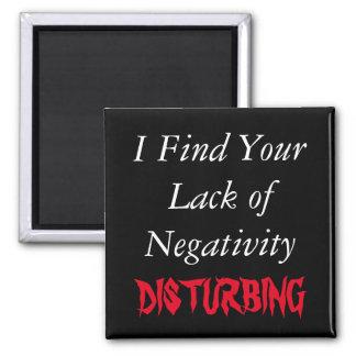 Falta de imán divertido de la negatividad