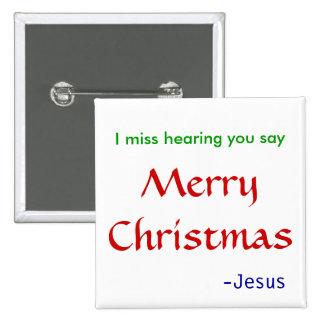 Falto el oír de Felices Navidad Pin