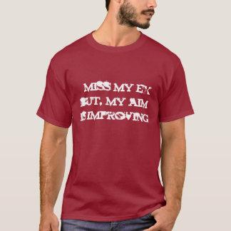 Falto mi ex pero, mi objetivo está mejorando camiseta
