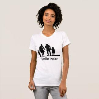 ¡Familias junto! Camiseta potente del mensaje