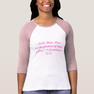"""Fe, esperanza, camisa del raglán del amor"""