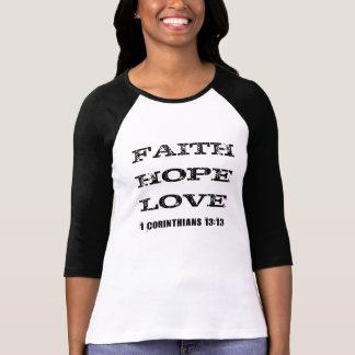 Fe, esperanza, camiseta #1 de Ragland del amor