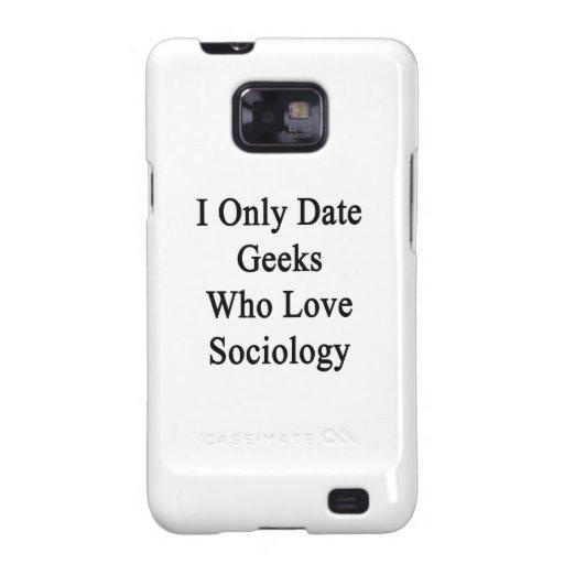 Fecho solamente a los frikis que aman la sociologí galaxy SII funda