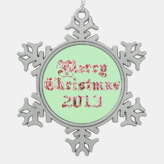 Felices Navidad 2013 Adorno De Peltre En Forma De Copo De Nieve