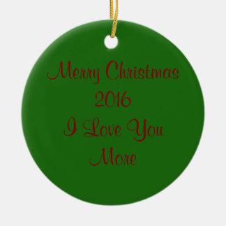 Felices Navidad 2016 te amo más Adorno Navideño Redondo De Cerámica