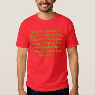 Felices Navidad, mi extremo. Si cuaesquiera dres Camiseta
