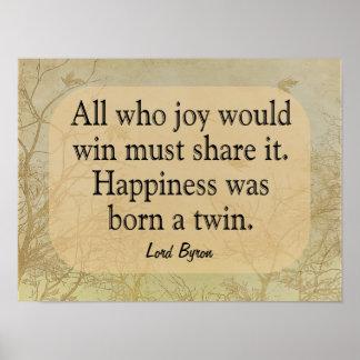 Felicidad un gemelo - señor Bryon Quote -- Póster