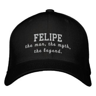 Felipe el hombre, el mito, la leyenda gorras de beisbol bordadas