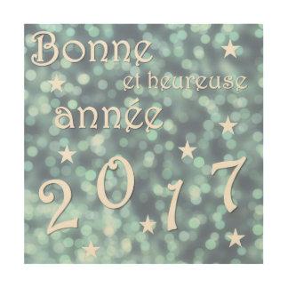 Feliz Año Nuevo 2017, francesa Impresión En Madera