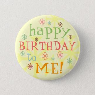 feliz cumpleaños a mí botón de la insignia