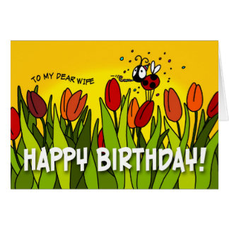 Feliz cumpleaños - a mi estimada esposa tarjetas