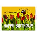 Feliz cumpleaños - a mi estimado Brother Card Felicitacion