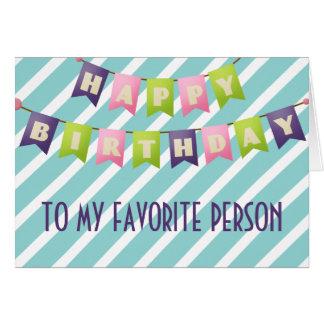 Feliz cumpleaños a mi persona preferida tarjeta de felicitación
