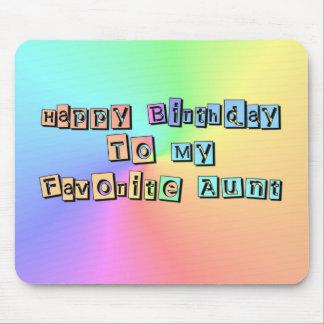 Feliz cumpleaños a mi tía preferida alfombrilla de ratón