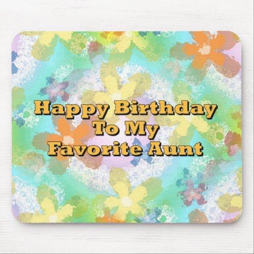 Feliz cumpleaños a mi tía preferida alfombrillas de ratones